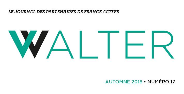 Walter # 17 le journal des partenaires de France Active